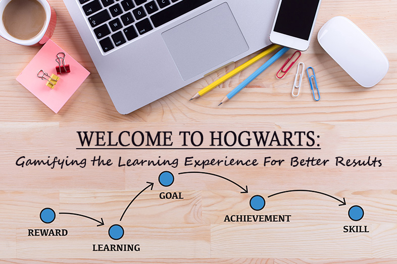 WELCOME TO HOGWARTS: GAMIFYING THE LEARNING EXPERIENCE FOR BETTER RESULTS